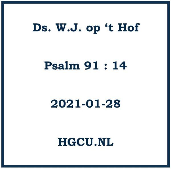 Preken Cd van Ds. wWJ. op 't Hof